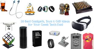 30 best gadgets toys u0026 gift ideas for your geek tech dad walyou