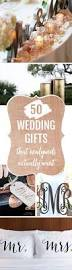 Creative Wedding Presents 103 Best Wedding Gift Ideas Images On Pinterest Wedding Gifts