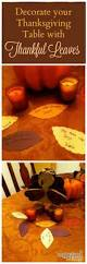 thanksgiving table decorating ideas cheap 25 best thanksgiving traditions ideas on pinterest happy