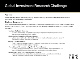 Challenge Purpose Global Investment Research Challenge In Southern California