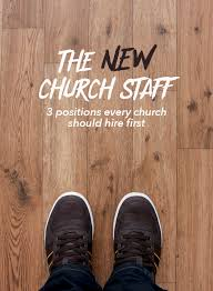 the new church staff 3 every church should be looking