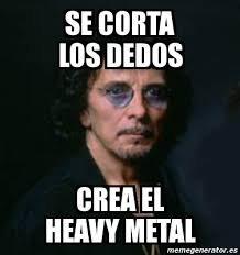 Heavy Metal Meme - meme personalizado se corta los dedos crea el heavy metal 758323