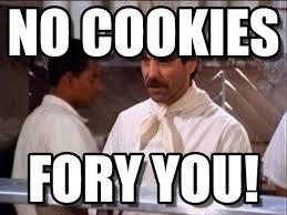 Nazi Meme - no cookies soup nazi meme on memegen