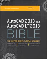 autocad tutorial getting started autocad 2013 and autocad lt 2013 bible o reilly media