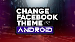 facebook themes and skins for mobile how to change facebook themes on android 2017 bangla tips tricks