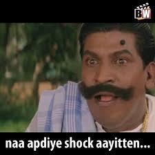Shock Meme - naa apdiye shock aayitten vadivelu memes