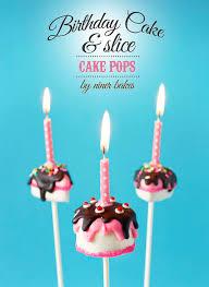 birthday cake pops birthday cake and slice cake pops chickabug