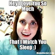 Love You So Much Meme - hey i love you so much create your own meme