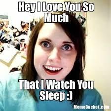 Hey I Love You Meme - hey i love you so much create your own meme