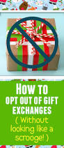 how to tell your family you don u0027t want to exchange christmas gifts