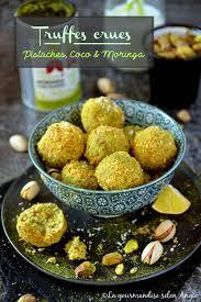 recette cuisine crue truffes crues pistaches coco moringa les meilleures recettes de