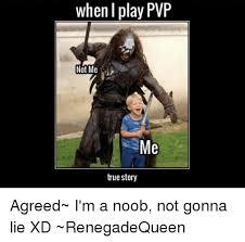 Noob Meme - 25 best memes about im a noob im a noob memes
