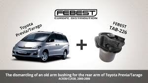 toyota sienna europe how to replace an arm bushing for the rear arm of toyota previa