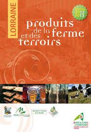 chambre d agriculture lorraine calaméo produits de la ferme et des terroirs en lorraine 2012 13