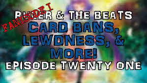 ladaire arc card bans lewdness more fanisode 1 ruler the beats