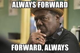 Always Meme - always forward forward always pop luke cage meme generator