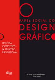 design foto livro papel social do design gráfico história conceitos e atuação
