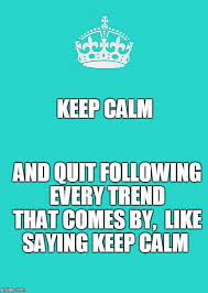 Meme Generator Keep Calm And Carry On - keep calm and carry on aqua memes imgflip