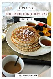 hotel indigo denver downtown checking in u2014 lattes life u0026 luggage