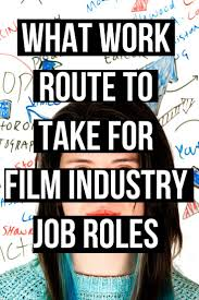 Resume Jobs Film by Top 25 Best Film Industry Ideas On Pinterest Film Making Film