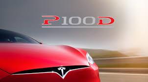 tesla model s p100d 315 mile range quickest production car in