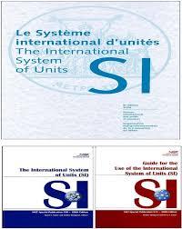 si e de bureau international system of units si nist