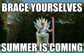 First Meme - memes about the first day of summer because there s no turning back