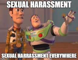 Sexual Harrassment Meme - sexual harassment in the millenium fight the feelings