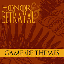 betrayal themes in literature game of themes honor and betrayal student life