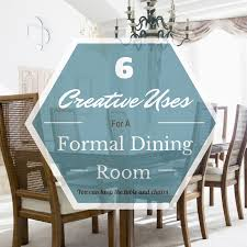 alternatives to a dining room 6 creative uses for a formal dining room dfw home builders