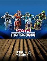 lucas pro oil motocross lucas oil pro motocross digital media kit