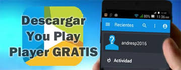 play pro player apk you tv player apk 18 3 you play player gratis enero 2018