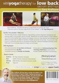 garys guide amazon com viniyoga therapy for the low back sacrum u0026 hips with