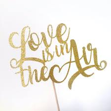 air cake topper wedding cake topper gold glitter is in the air bridal