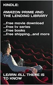 kindle amazon prime and the lending library free movie