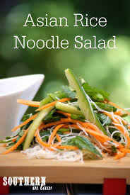 southern in law recipe asian inspired rice noodle salad with