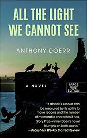 all the light we cannot see review all the light we cannot see hardcover anthony doerr