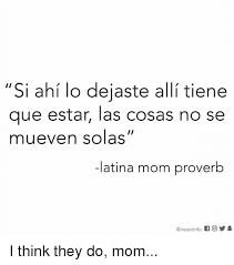 imagenes de los memes que se mueven 25 best memes about latina mom latina mom memes