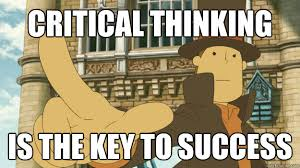 Professor Layton Meme - critical thinking is the key to success rational professor layton