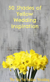 fifty shades of yellow wedding inspiration