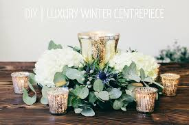 Table Centerpieces A Floral Diy Tutorial Showing You How To Create A Luxury Winter