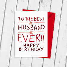 birthday card for husband birthday card for best husband by a is for alphabet