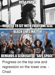 Rosa Parks Meme - rosa parks wanted to sit with everyone else black lives matter