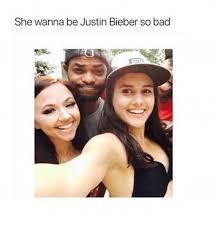 Justin Bieber Happy Birthday Meme - she wanna be justin bieber so bad bad meme on me me