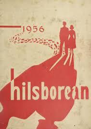 hillsborough high school yearbook pictures 1956 hillsborough high school yearbook online ta fl classmates