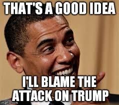 Blame Obama Meme - obama blames trump imgflip