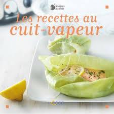 livre cuisine vapeur editions saep editions saep livre de recettes les recettes au