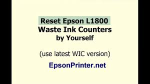 wic reset utility epson l200 download how to use wic reset utility to reset epson l1800 printer youtube