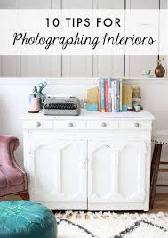 photographing home interiors 222 best images about blogging on