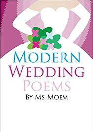 wedding poems modern wedding poems ms moem 9781291936704 books